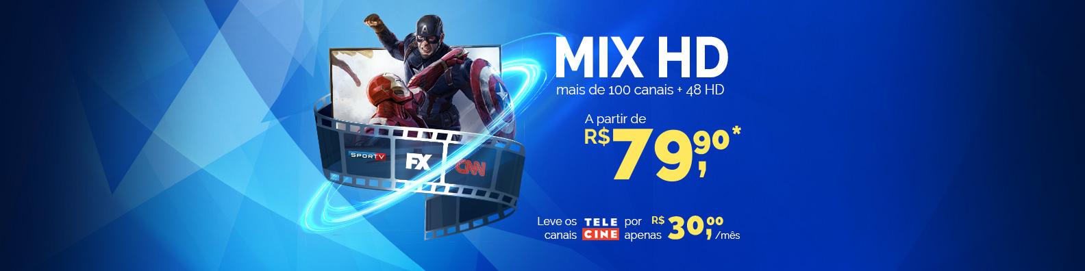 mix hd mais de 100 canais e 48hd por apenas 59 no combo leve os canais telecine por 30