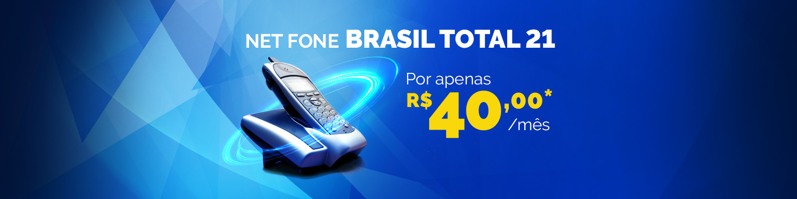 net fone brasil total 21 por apenas 40 por mes no combo multi